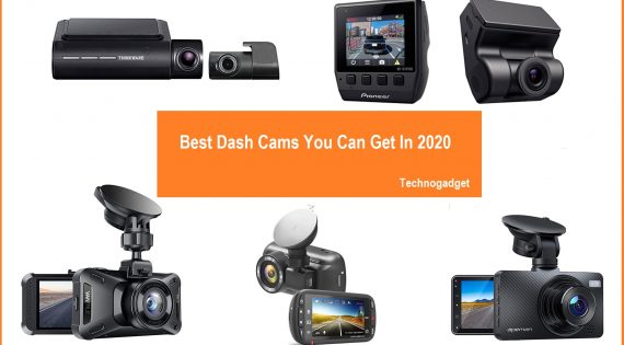 Best Dash Cams You Can Get In 2020