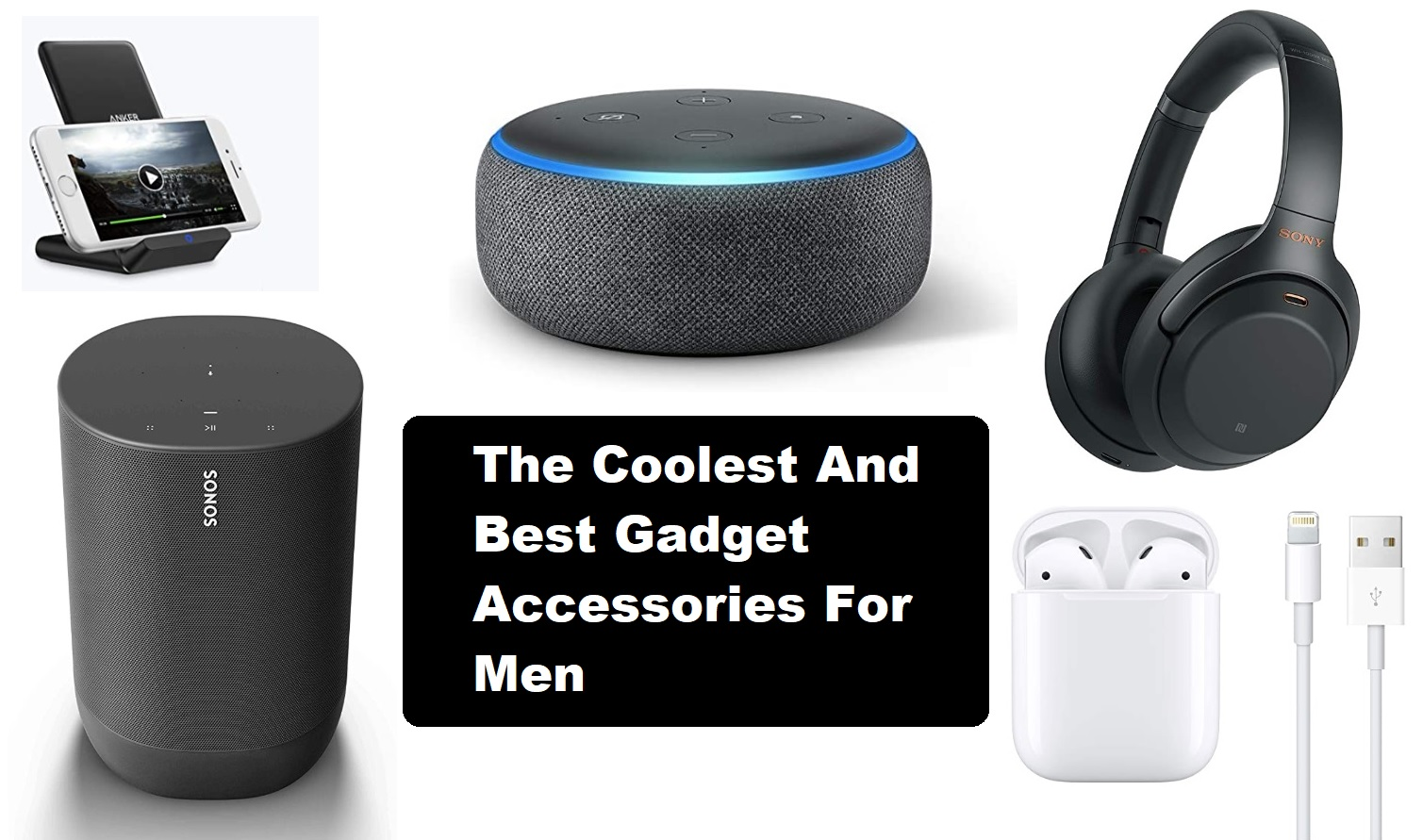 The Coolest And Best Gadget Accessories For Men