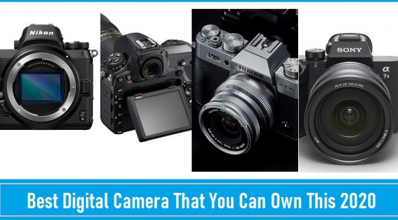 Best Digital Camera That You Can Own This 2020