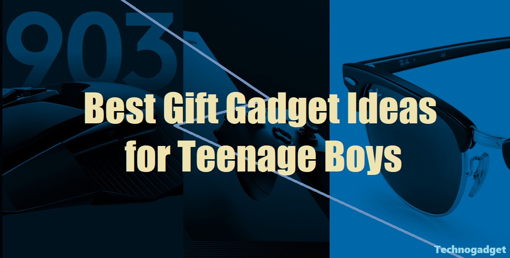 Best Gift Gadget Ideas for Teenage Boys
