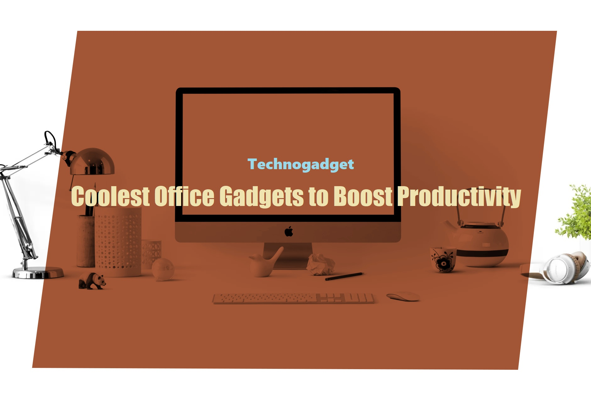 Coolest Office Gadgets to Boost Productivity
