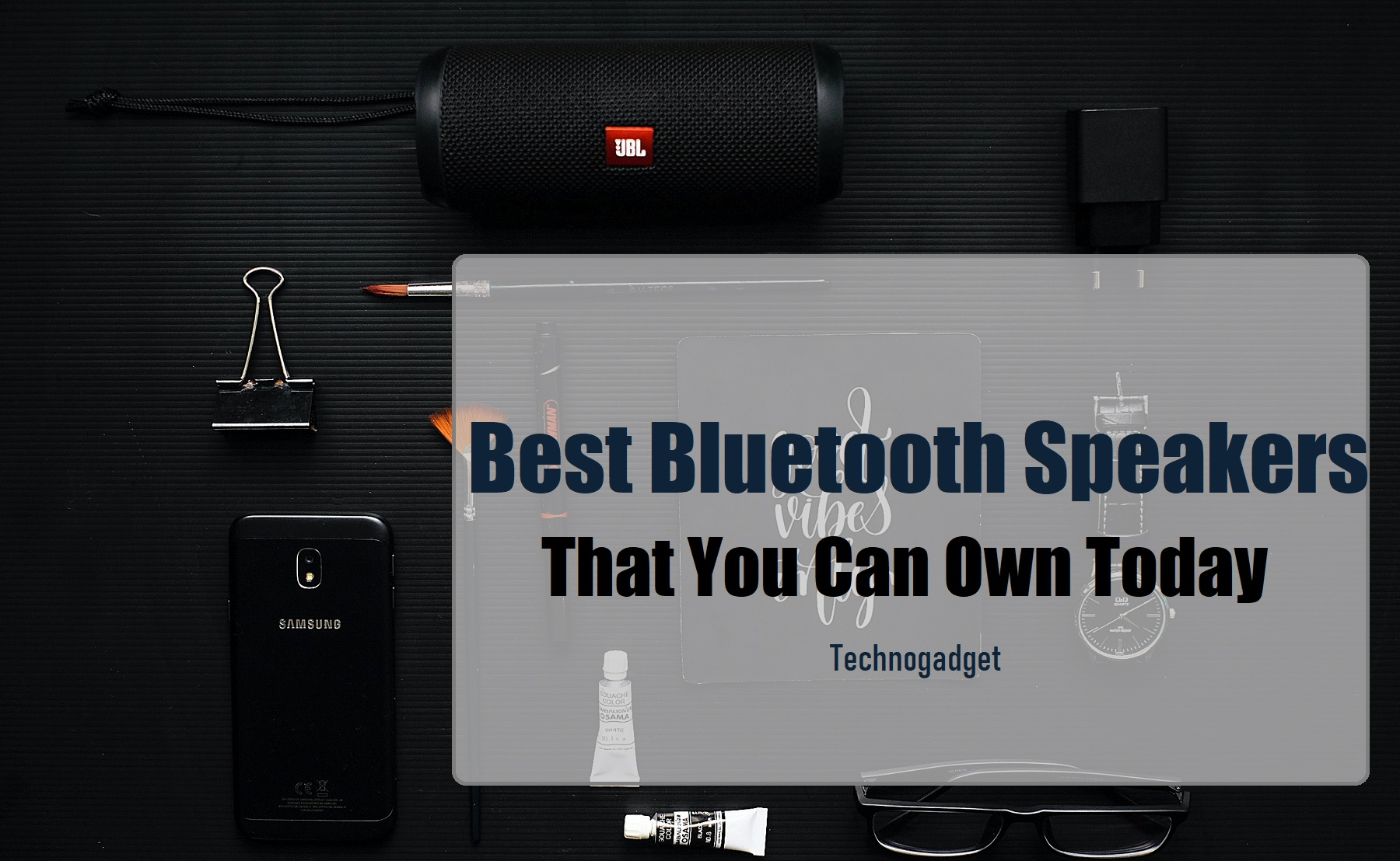 Best Bluetooth Speakers That You Can Own Today