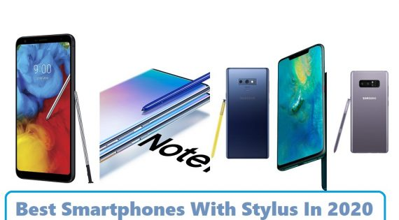 Best Smartphones With Stylus In 2020
