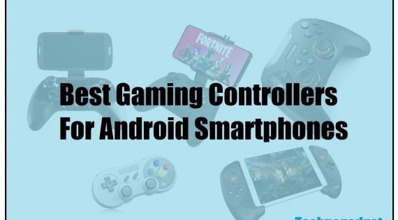Best Gaming Controllers For Android Smartphones
