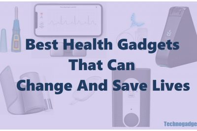 Best Health Gadgets That Can Change And Save Lives