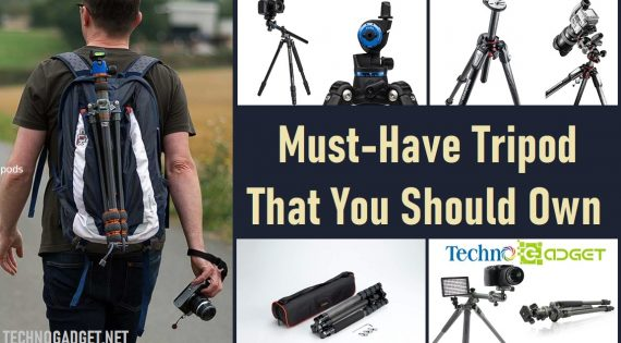 Must-Have Tripod That You Should Own